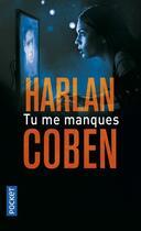 Couverture du livre « Tu me manques » de Harlan Coben aux éditions Pocket