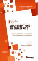 Couverture du livre « Discriminations en entreprise (5e édition) » de Gwenaelle Leray aux éditions Gereso