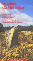 Couverture du livre « Le guide du Morbihan » de Lageiste et De Lesdain aux éditions La Manufacture
