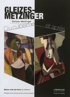 Couverture du livre « Du cubisme et après » de Jean Metzinger et Albert Gleizes aux éditions Ensba