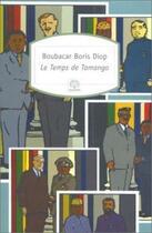 Couverture du livre « Le temps de tamango » de Boubacar Boris Diop aux éditions Motifs