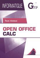Couverture du livre « Informatique ; Open Office Calc ; tous niveaux ; pochette et livret » de Jean-Michel Chenet aux éditions Gep