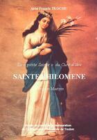 Couverture du livre « Sainte Philomène » de Francis Trochu aux éditions Saint-remi