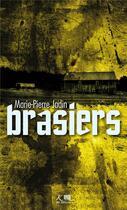 Couverture du livre « Brasiers » de Marie-Pierre Jadin aux éditions Ker Editions