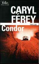 Couverture du livre « Condor » de Caryl Ferey aux éditions Gallimard