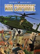 Couverture du livre « War corporate t.2 ; forteresse » de Christian Vila et Roberto De Angelis aux éditions Drugstore