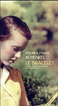 Couverture du livre « Le bracelet » de Andrea Maria Schenkel aux éditions Actes Sud