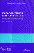Couverture du livre « Autoentrepreneur dans tous ses états ; une approche transdisciplinaire » de Sylvaine Castellano et Adnane Maaoulaoui aux éditions Editions L'harmattan