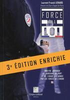Couverture du livre « Force A La Loi 3e Edition » de Laurent-Franck Liena aux éditions Crepin Leblond