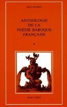 Couverture du livre « Anthologie de la poésie baroque française t.1 » de Jean Rousset aux éditions Corti