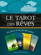 Couverture du livre « Tarot des rêves ; un livre et un jeu de cartes » de Fiona Zucker et Jonny Zucker aux éditions Ouest France