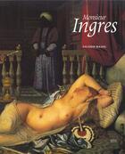 Couverture du livre « Monsieur ingres » de Valerie Bajou aux éditions Adam Biro