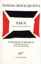 Couverture du livre « Saga ; pièce en sept tableaux » de Tonino Benacquista aux éditions Gallimard