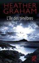 Couverture du livre « L'île des ténèbres » de Heather Graham aux éditions Harlequin