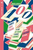 Couverture du livre « 100 courts chefs-d'oeuvre » de Montal et Napias aux éditions Table Ronde