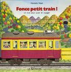 Couverture du livre « Fonce petit train ! » de Naokata Mase aux éditions Le Sorbier