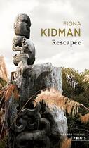 Couverture du livre « Rescapée » de Fiona Kidman aux éditions Points