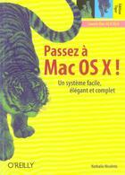 Couverture du livre « Passez a mac os x edition tiger » de Nicoletis aux éditions O Reilly France