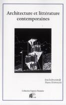 Couverture du livre « Architecture et littérature contemporaines » de Pierre Hyppolite aux éditions Pu De Limoges