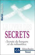 Couverture du livre « Secrets ; secrets de bergers et de rebouteux » de Benjamin Manasse aux éditions Bussiere