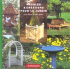 Couverture du livre « Meubles et creation pour le jardin » de Ward A- Gibbs aux éditions Bornemann