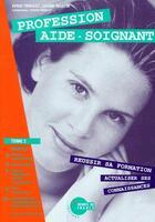 Couverture du livre « Profession aide-soignant t.2 » de Serge Tribolet et Liliane Martin aux éditions Heures De France