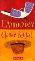 Couverture du livre « L'armurier » de Claude Kayat aux éditions Seuil Jeunesse