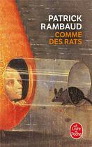 Couverture du livre « Comme des rats » de Patrick Rambaud aux éditions Lgf