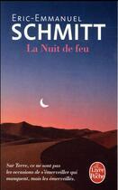 Couverture du livre « La nuit de feu » de Éric-Emmanuel Schmitt aux éditions Lgf