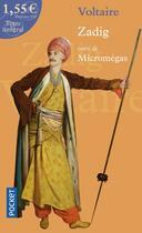 Couverture du livre « Zadig ; Micromégas » de Voltaire aux éditions Pocket