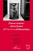 Couverture du livre « Oeuvre siamoise : Hervé Guibert et l'expérience photographique » de Frederique Poinat aux éditions L'harmattan