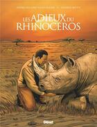 Couverture du livre « Les adieux du rhinocéros » de Andrea Mutti et Pierre-Roland Saint-Dizier aux éditions Glenat