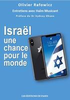 Couverture du livre « Israël, une chance pour le monde » de Olivier Rafowicz aux éditions De Passy