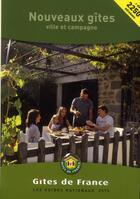 Couverture du livre « Nouveaux gîtes ; ville et campagne (édition 2013) » de Collection aux éditions Gites De France