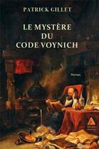 Couverture du livre « Le mystère du code Voynich » de Patrick Gillet aux éditions Anfortas