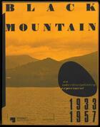 Couverture du livre « Black mountain. an interdisciplinary experiment 1933 - 1957 » de Collectif aux éditions Spector Books