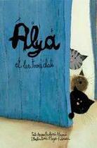 Couverture du livre « Alya et les trois chats » de Amina Alaou Hachimi aux éditions Yanbow Al Kitab