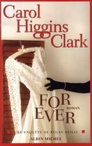 Couverture du livre « For ever » de Carol Higgins Clark aux éditions Albin Michel