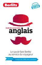 Couverture du livre « Anglais, guide de conversation + dico » de Collectif aux éditions Berlitz