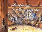 Couverture du livre « Le grenier de mon enfance » de Jean-Marc Boudou aux éditions De Boree