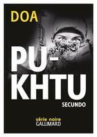 Couverture du livre « Pukhtu Secundo » de Doa aux éditions Gallimard