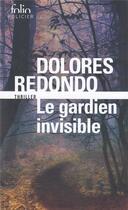 Couverture du livre « Le gardien invisible » de Dolores Redondo aux éditions Gallimard