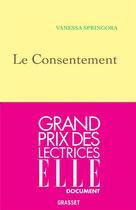 Couverture du livre « Le consentement » de Vanessa Springora aux éditions Grasset Et Fasquelle