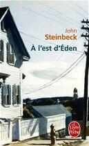 Couverture du livre « À l'est d'Eden » de John Steinbeck aux éditions Le Livre De Poche