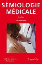Couverture du livre « ATLAS DE POCHE ; sémiologie médicale (2e édition) » de Loic Guillevin aux éditions Medecine Sciences Publications