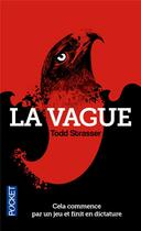 Couverture du livre « La vague » de Todd Strasser aux éditions Pocket