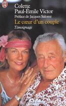 Couverture du livre « Le coeur d'un couple » de Paul-Emile Victor et Colette Paul-Emile-Victor aux éditions J'ai Lu