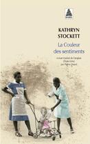 Couverture du livre « La couleur des sentiments » de Kathryn Stockett aux éditions Actes Sud