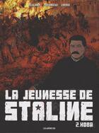 Couverture du livre « La jeunesse de Staline T.2 ; Koba » de Arnaud Delalande et Hubert Prolongeau et Eric Liberge aux éditions Arenes