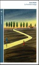 Couverture du livre « La frontière belge » de Jean Rolin aux éditions Table Ronde
